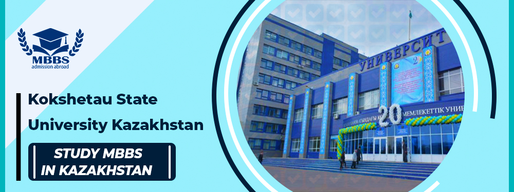 Kokshetau State University | MBBS in Kazakhstan | Affordable Fee
