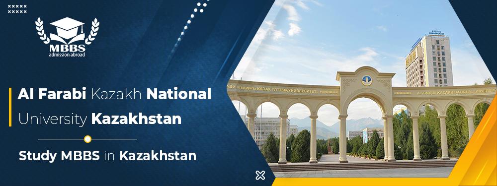 MBBS in Al Farabi Kazakh National University: Fees, Ranking, Admissions, Courses