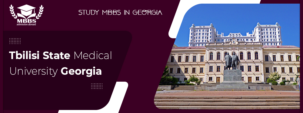 MBBS in Tbilisi State Medical University Georgia