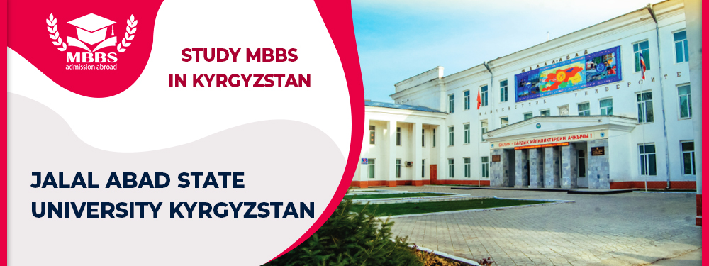 Jalal Abad State University Kyrgyzstan : MBBS Fees Structure