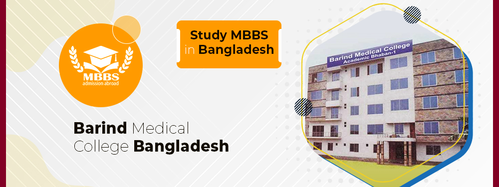 Barind Medical College Bangladesh | MBBS Admission, Fee, Ranking