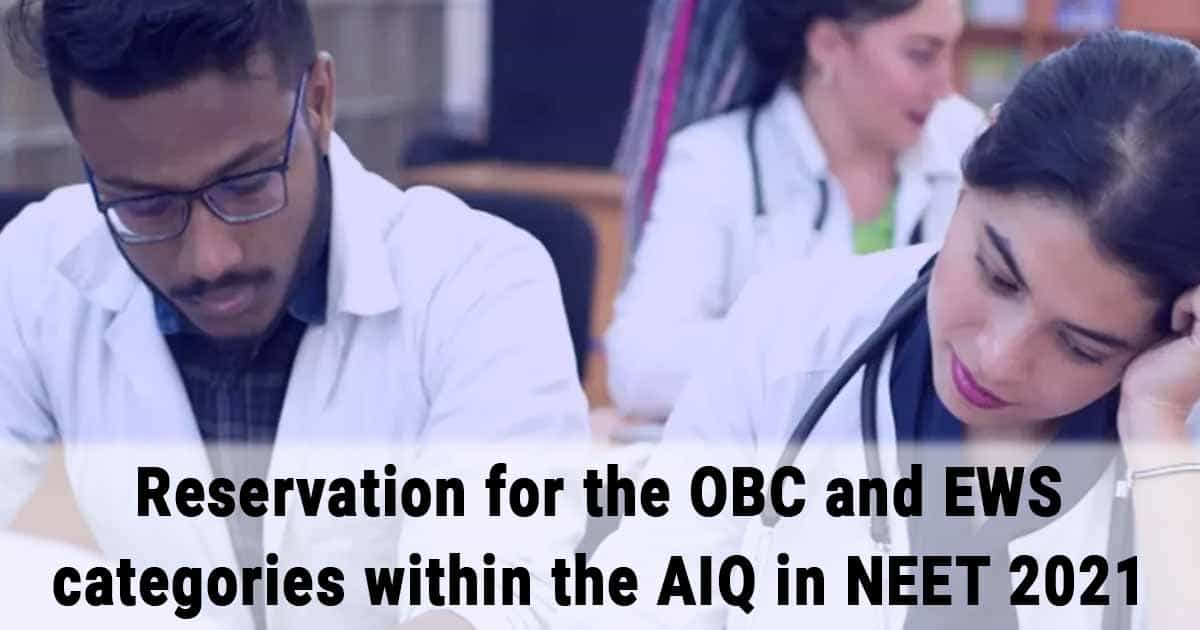 NEET's AIQ, and OBC & EWS reservation; Here's what we know