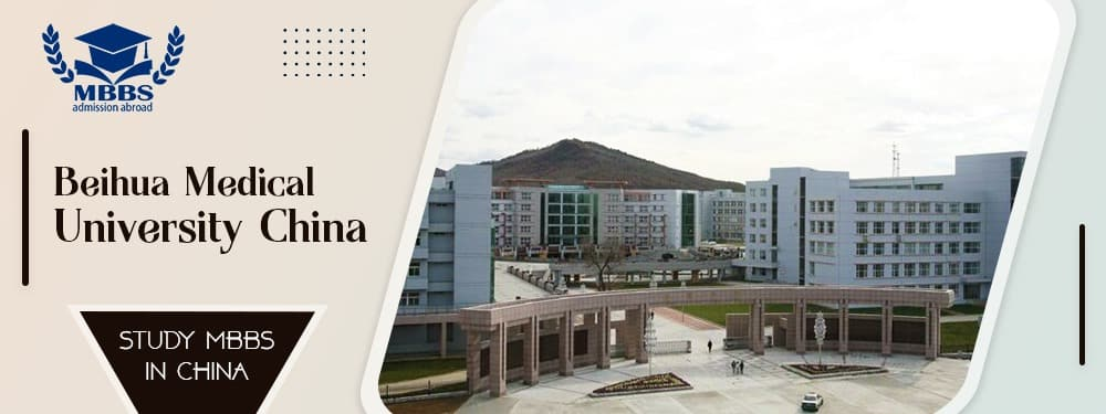 Beihua Medical University | MBBS Fee Structure
