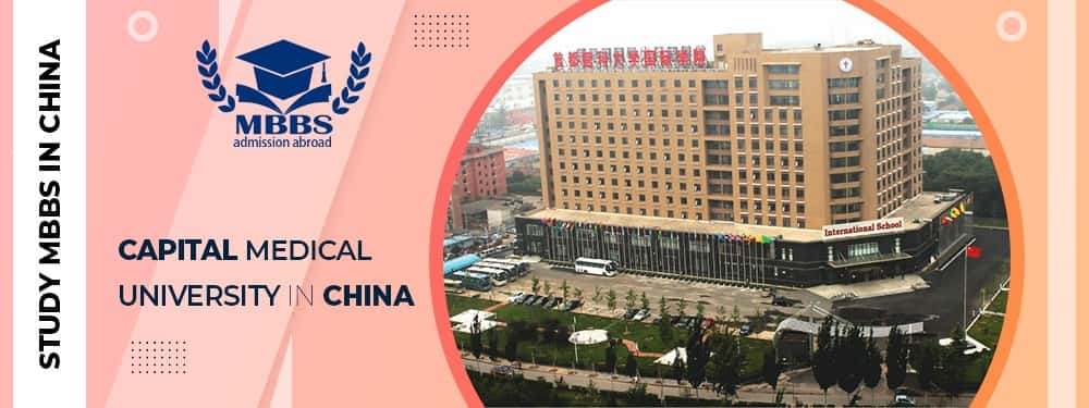 Capital Medical University In China For MBBS