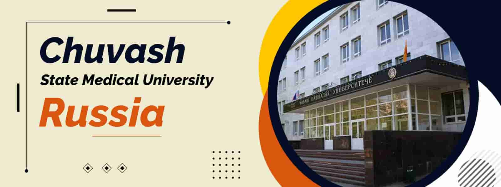 Chuvash State Medical University for MBBS Course, Fees, Ranking