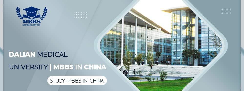 Dalian Medical University | MBBS In China