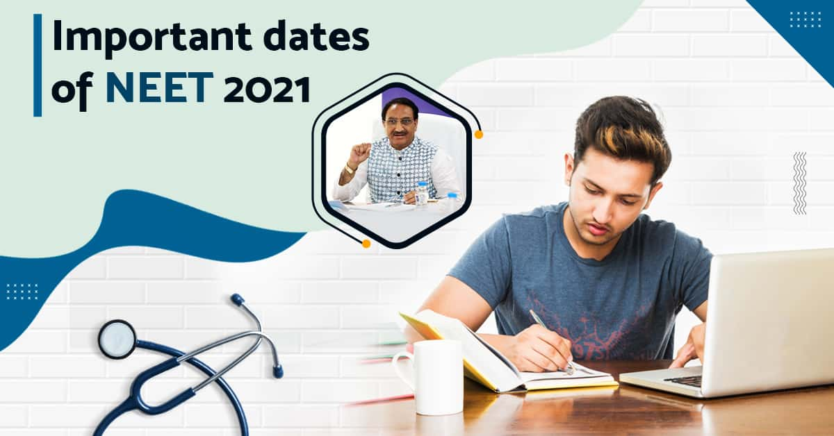 Dates Announced Soon - NEET 2021, JEE Main 2021 | MBBS Admission Abroad