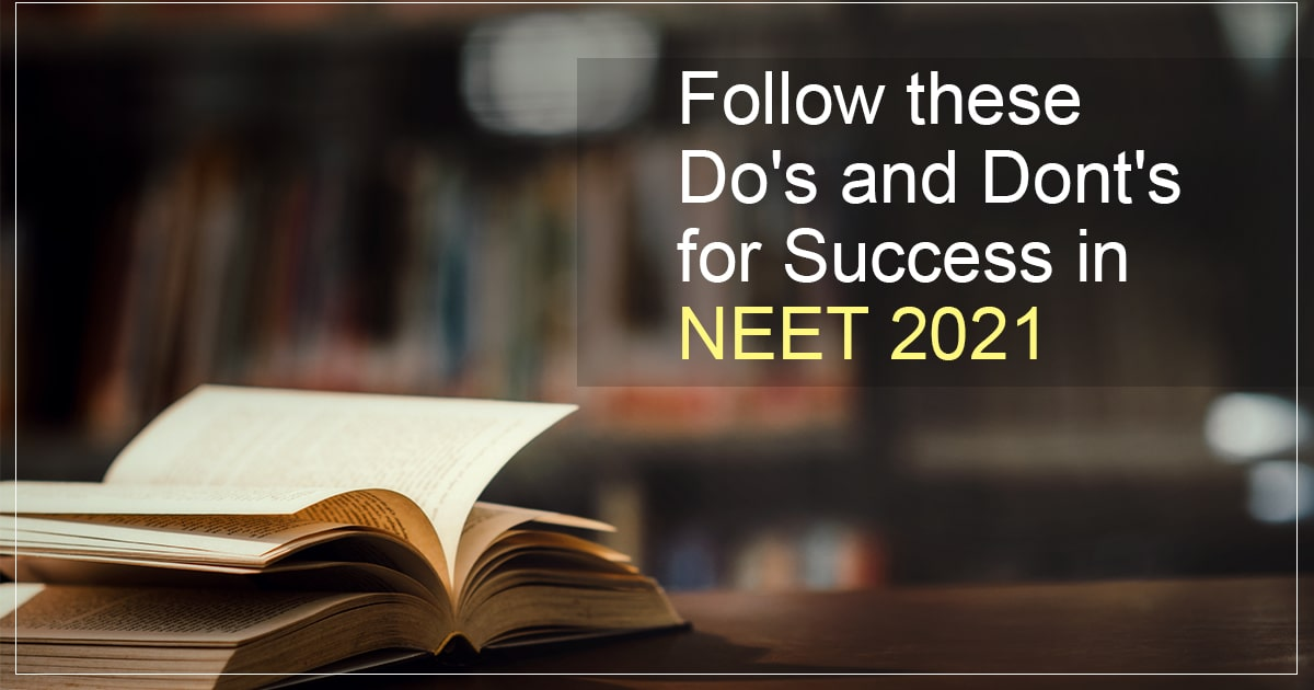 Follow these end-time tips to Succeed in the NEET Exam 2021