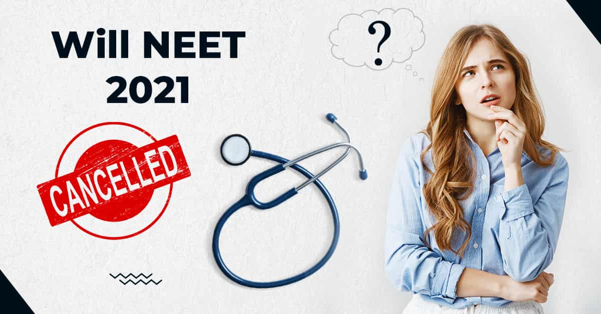 Is NEET 2021 Cancelled? | Latest Update by HRD Minister | Reduced Syllabus