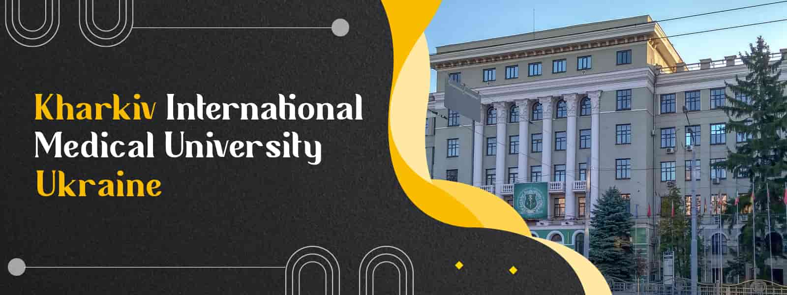 Kharkiv International Medical University (KHIMU Ukraine)