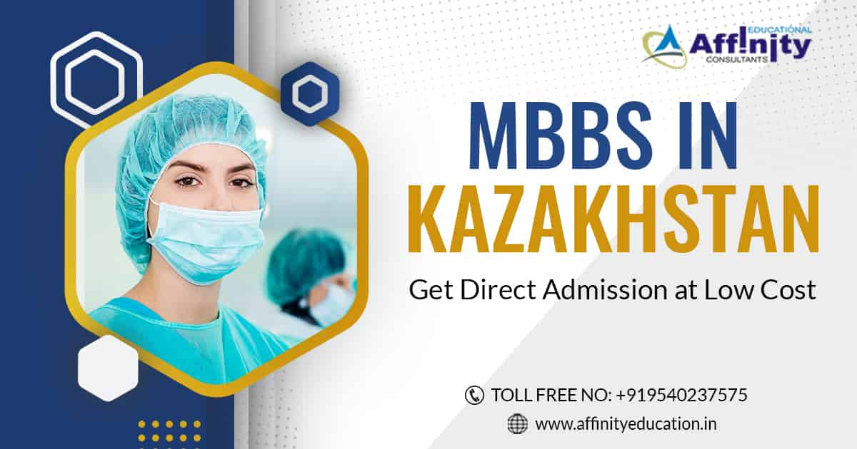 Why MBBS in Kazakhstan is Preferred by Indian Students?