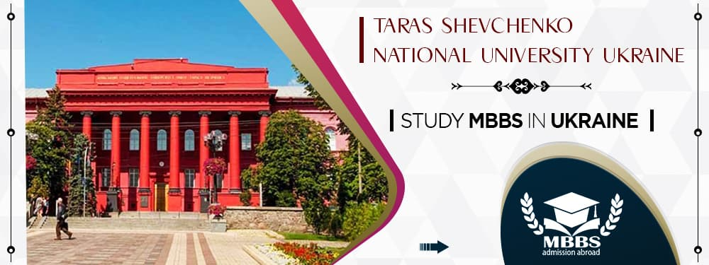 MBBS in Taras Shevchenko National University: Fees, Ranking, Course