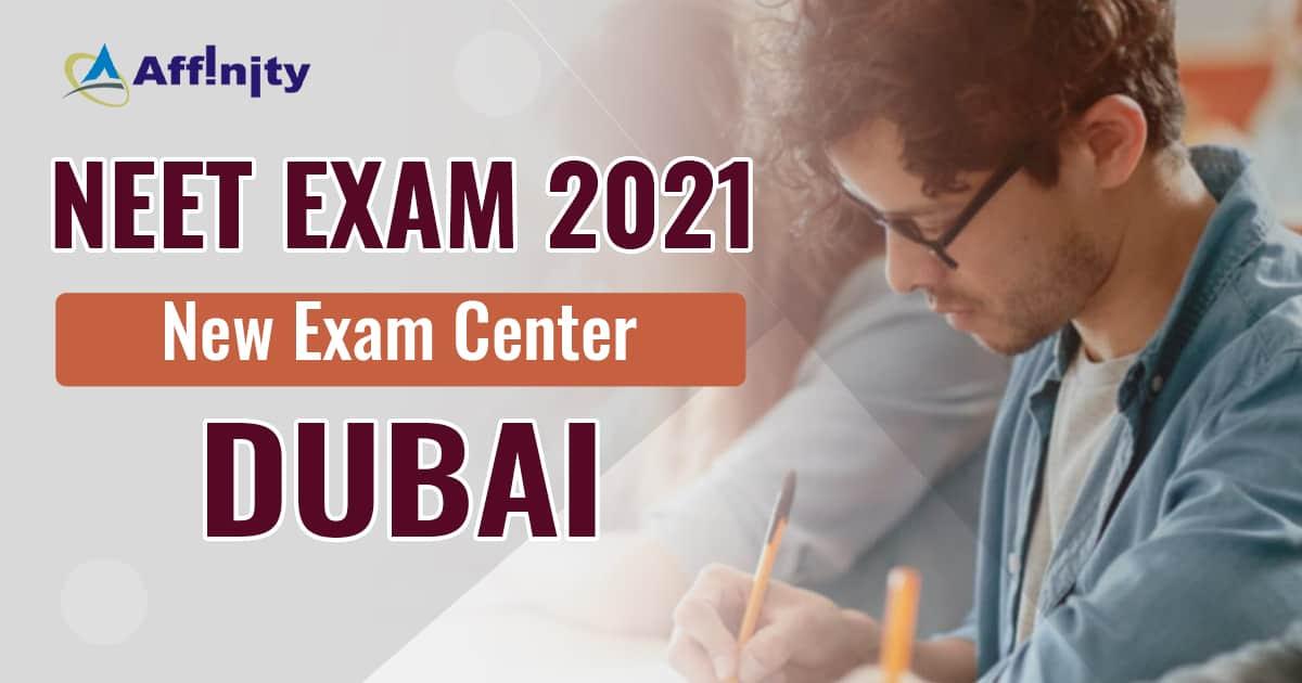 NEET Exam 2021 Update: New Exam Centre added in Dubai