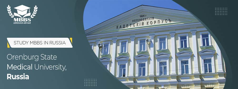 Study MBBS in Orenburg State Medical University, Russia