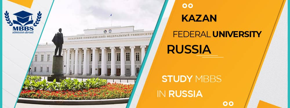 Study MBBS in Kazan Federal University Russia