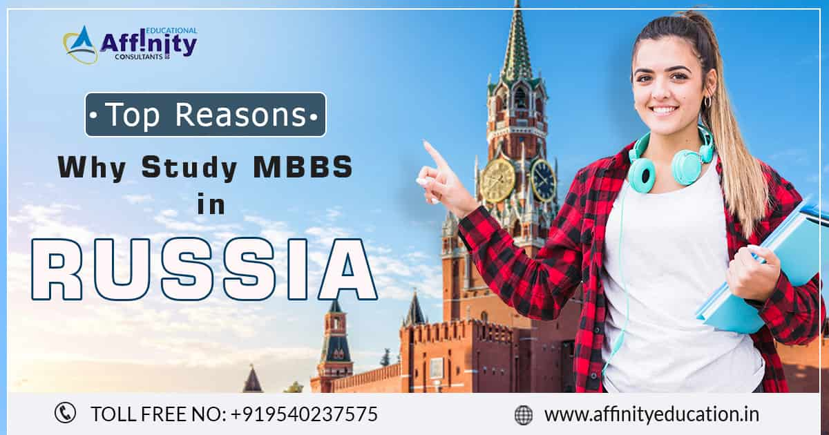 MBBS in Russia - Top 11 Reasons Why Medical Students Love to Study?