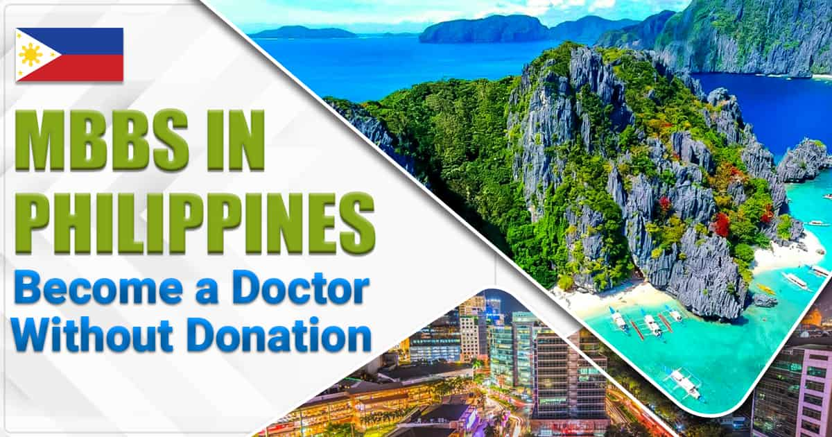 Top Medical Universities to Pursue MBBS in Philippines without Donation