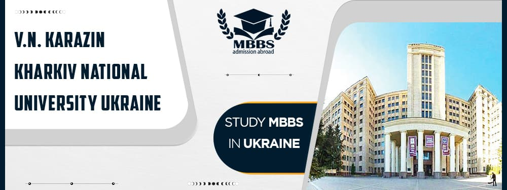 MBBS in V.N. Karazin Kharkiv National University: Fees, Admission, Ranking, Review