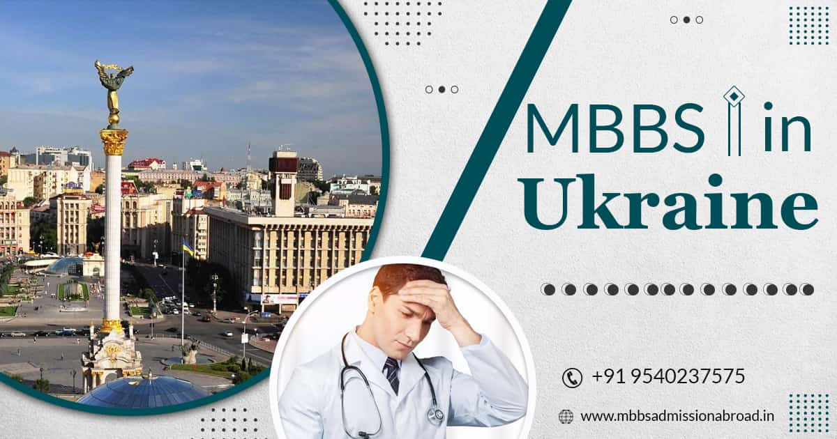 Why To Choose Ukraine For MBBS?