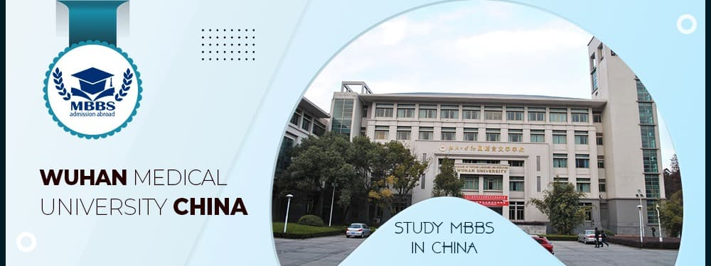Admission In Wuhan Medical University China For MBBS Program